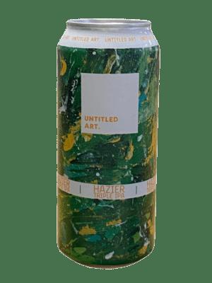 Untitled Art - Hazier Triple IPA